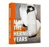 Margiela the Hermes Years.